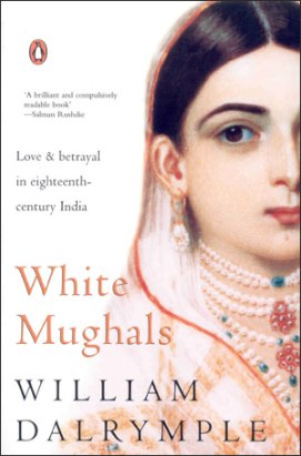 White Mughals William Dalrymple